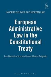 European Administrative Law in the Constitutional Treaty by Eva Nieto-Garrido image
