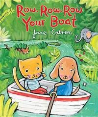 Row Row Row Your Boat by Jane Cabrera