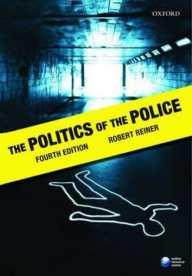 The Politics of the Police by Robert Reiner image