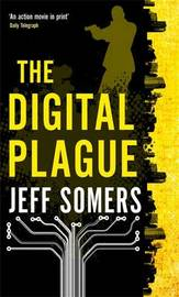 The Digital Plague by Jeff Somers image