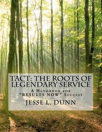 Tact by MR Jesse L Dunn