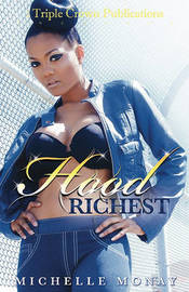 Hood Richest by MS Michelle Monay image