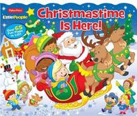 Fisher Price Little People Christmastime Is Here! by Parragon Books Ltd