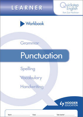 Quickstep English Workbook Punctuation Learner Stage by Sue Hackman