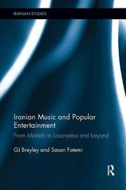 Iranian Music and Popular Entertainment by GJ Breyley image