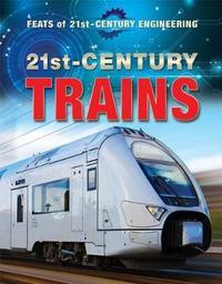 21st-Century Trains by Vera J Hurst image