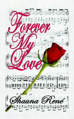 Forever My Love by Shauna Rene image