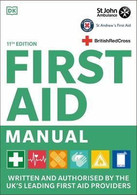 First Aid Manual 11th Edition by DK