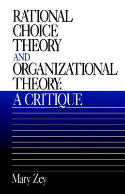 Rational Choice Theory and Organizational Theory by Mary Zey image