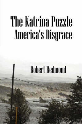 The Katrina Puzzle: America's Disgrace by Robert Redmond image