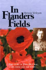 In Flanders Fields: The Story of John McCrae, His Poem and the Poppy by Herwig Verleyen image