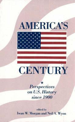 America's Century by Iwan W. Morgan