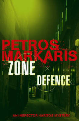 Zone Defence by Petros Markaris