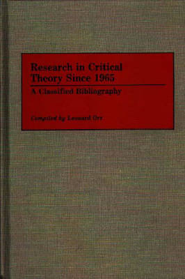 Research in Critical Theory Since 1965 by Leonard Orr
