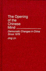 The Opening of the Chinese Mind by Jing Lin