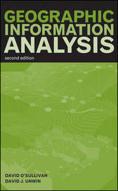 Geographic Information Analysis by David O'Sullivan