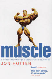 Muscle by Jon Hotten