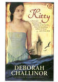Kitty (Kitty series #1) by Deborah Challinor