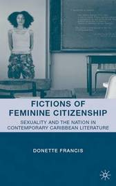 Fictions of Feminine Citizenship by D Francis image