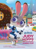 Zootopia: Judy Hopps and the Missing Jumbo-Pop by Disney Book Group