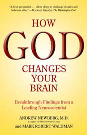 How God Changes Your Brain by Andrew B. Newberg image