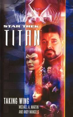 Titan #1: Taking Wing by Michael A Martin
