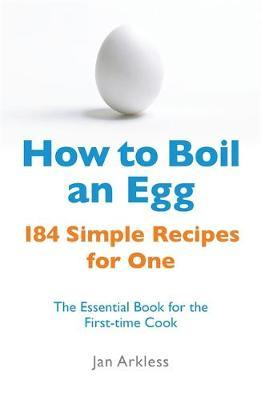 How to Boil an Egg by Jan Arkless