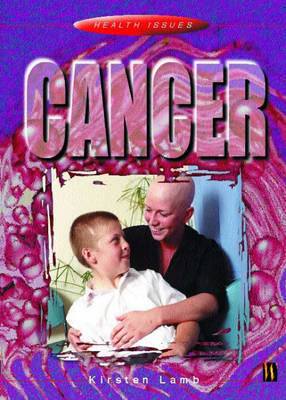 Health Issues: Cancer by Kirsten Lamb image