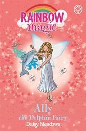 Ally the Dolphin Fairy (Rainbow Magic #85 - Ocean Fairies series) by Daisy Meadows image
