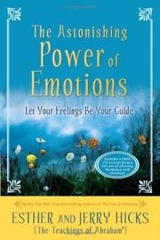 The Astonishing Power of Emotions by Esther Hicks image