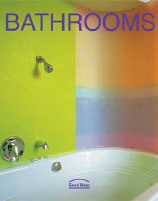 Bathrooms by Cynthia Reschke