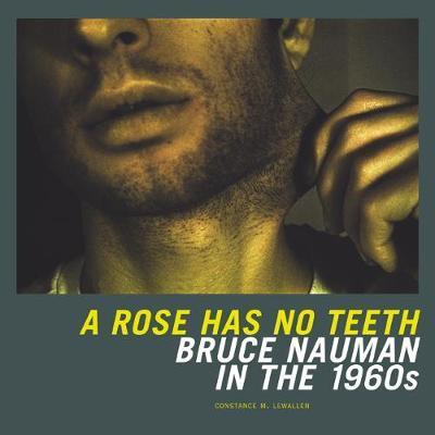 A Rose Has No Teeth by Constance M. Lewallen