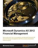 Microsoft Dynamics AX 2012 Financial Management by Mohamed Aamer