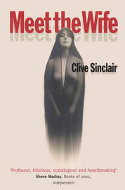 Meet the Wife by Clive Sinclair image