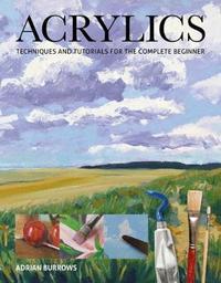 Acrylics by Adrian Burrows