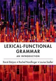 Lexical-Functional Grammar by Kersti Boerjars