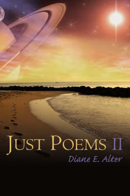 Just Poems II by Diane E. Alter