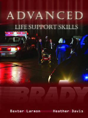 Advanced Life Support Skills: (Als) Skills Text by Heather Davis