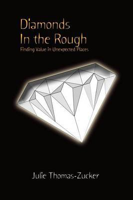 Diamonds in the Rough by Julie Thomas-Zucker image