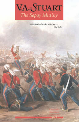 The Sepoy Mutiny by V.A. Stuart
