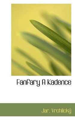 Fanfary a Kadence by Jar Vrchlick image