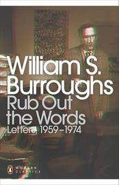 Rub Out the Words by William S Burroughs