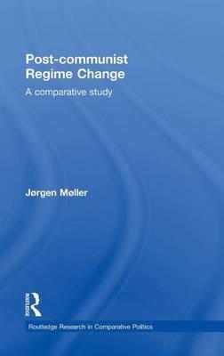 Post-communist Regime Change by Jorgen Moller image