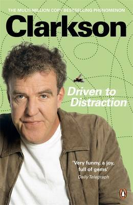Driven to Distraction by Jeremy Clarkson image