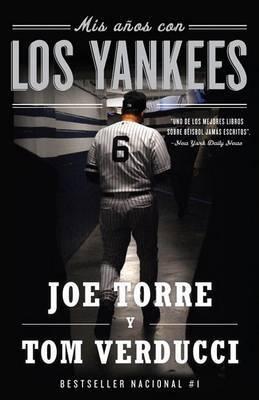 Mis Anos Con los Yankees by Joe Torre image