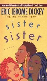 Sister, Sister by Eric Jerome Dickey image