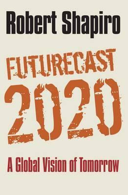 Futurecast 2020 by Robert Shapiro image