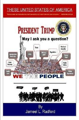 Mr. President, May I Ask You a Question? by Jameel L Radford image