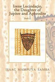 Irene Lucindacio, the Daughter of Jupiter and Aphrodite by Isaac Mampuya Samba