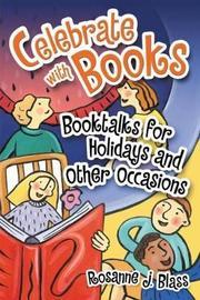 Celebrate with Books by Rosanne J Blass